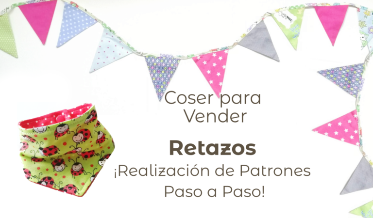 Coser para Vender │ Realización de los Patrones PASO A PASO